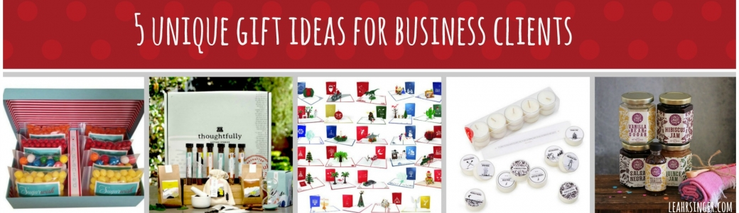 5 unique gift ideas for business clients leah r singer for Gifts for clients ideas